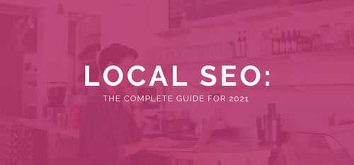 AgencyVista_Blog_Local-SEO-Guide-2021