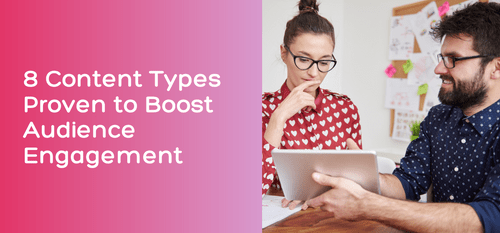 AgencyVista_Blog_8-content-types-proven-to-boost-audience-engagement