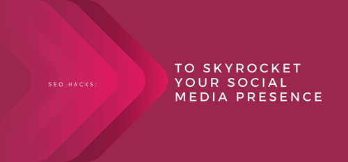 AgencyVista_Blog_seo-hacks-to-skyrocket-your-social-media-presence